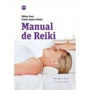 Manual de reiki (editia a 2-a) - Frank Arjava Petter, Mikao Usui