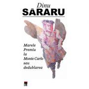Marele premiu la Monte Carlo - Dinu Sararu