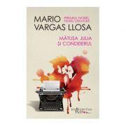 Matusa Julia si condeierul, Mario Vargas Llosa