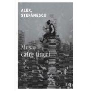 Mesaj catre tineri - Alex. Stefanescu