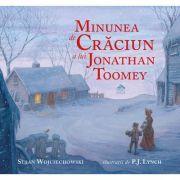 Minunea de Craciun a lui Jonathan Toomey - Susan Wojciechowski