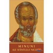 Minuni ale Sfantului Nicolae. Traducere din limba rusa de Evdochia Savga