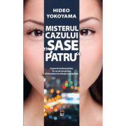 Misterul cazului sase patru - Hideo Yokoyama