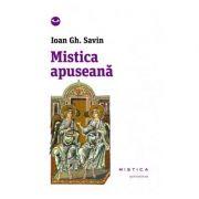 Mistica apuseana (paperback) - Ioan Gh. Savin