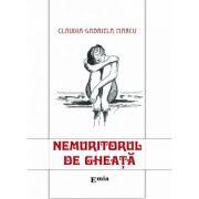 Nemuritorul de gheata - Claudia Gabriela Marcu