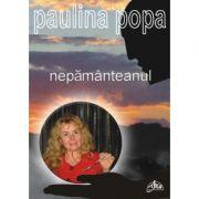 Nepamanteanul - Paulina Popa