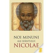 Noi minuni ale Sfântului Nicolae. Ediția a doua
