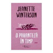 O paranteza in timp - Jeanette Winterson
