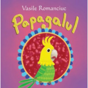 Papagalul - Vasile Romanciuc