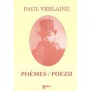 Poeme. Poems - Paul Verlaine. Traducere Gheorghe Mocuta