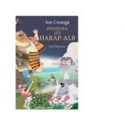 Povestea lui Harap-Alb - Ion Creanga