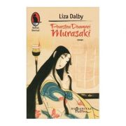 Povestea doamnei Murasaki - Liza Dalby