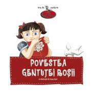 Povestea gentutei rosii - Lucia Muntean