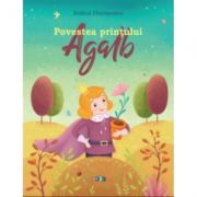 Povestea printului Agalb - Rodica Chiriacescu