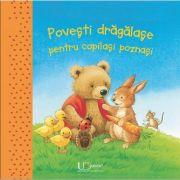 Povesti dragalase pentru copilasi poznasi - Editie ilustrata