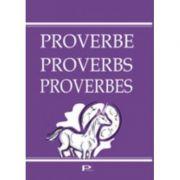 Proverbe, Proverbs, Proverbes - Ana-Maria Micu
