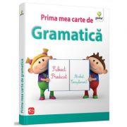 Prima mea carte de gramatica. Subiect. Predicat