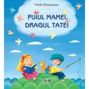 Puiul mamei, dragul tatei - Romanciuc Vasile
