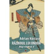 Razboiul lui Onoda - Adrian Nastase
