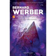 Revolutia furnicilor (Trilogia Furnicile, partea a III-a, paperback) - Bernard Werber