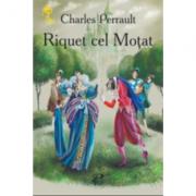 Riquet cel Motat - Charles Perrault