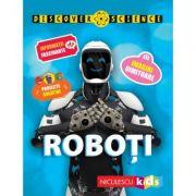 Roboti. Seria Discover Science - Clive Gifford