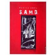 S. A. M. D. - Rodica Amel