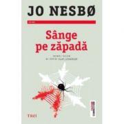Sange pe zapada. Primul volum al seriei Olav Johansen - Jo Nesbo