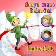Sanyo mano kalandjai - Fogacskak
