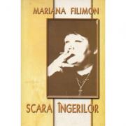 Scara ingerilor - Mariana Filimon