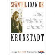 Sfantul Ioan de Kronstadt: viata, invatatura, minunile - episcop Alexandru