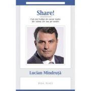 Share! - Lucian Mandruta
