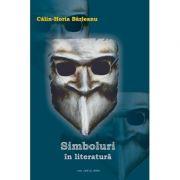 Simboluri in literatura - Calin-Horia Barleanu