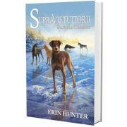 Supravietuitorii. Cartea a VI-a, Furtuna Cainilor - Erin Hunter