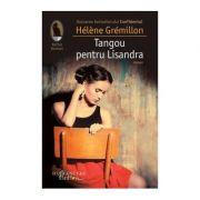 Tangou pentru Lisandra - Helene Gremillon