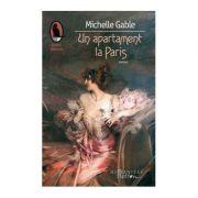 Un apartament la Paris - Michelle Gable
