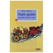 Vietile sfintilor - povestiri pentru copii. Vol. 2 - Ileana Vasilescu