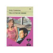 Vila lunii de miere - Letty Cameron
