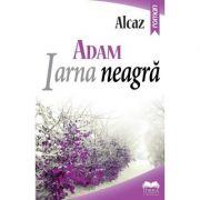 Adam. Iarna neagra vol. 2 - Alcaz