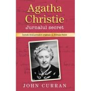Agatha Christie. Jurnalul secret - John Curran