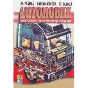 Automobile Constructie, intretinere si reparare - Gheorghe Fratila