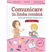 Auxiliar pentru clasa a II-a. Comunicare in limba romana - Semestrul I