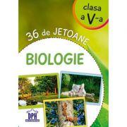 36 de jetoane. Biologie, clasa a V-a