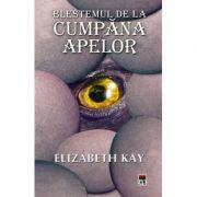 Blestemul de la Cumpana Apelor - Elizabeth Kay