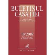Buletinul Casatiei nr. 10/2018