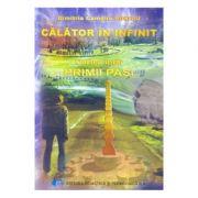 Calator in infinit. Cartea intai: Primii pasi - Dimitria Camelia Puchiu