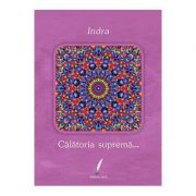 Calatoria suprema... - Indra