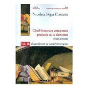 Cand literatura comparata pretinde ca se destrama Vol. 2 - Nicoleta Popa Blanariu