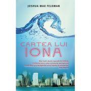 Cartea lui Iona - Joshua Max Feldman