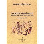 Colinde romanesti, rearmonizate in maniera jazz - Florin Raducanu
